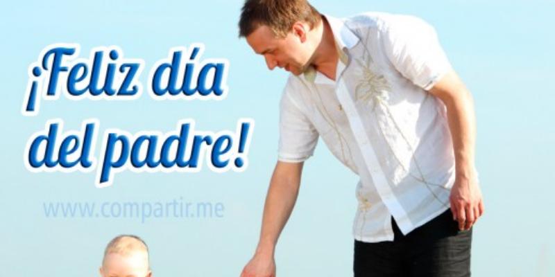 Frases Del Día del Padre Cortas: Para dedicar a papá