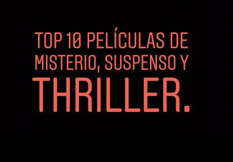 Top 10 películas de misterio, suspenso y thriller