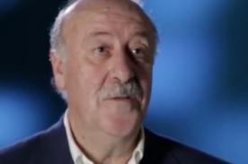 Mundial Brasil 2014: Del Bosque advierte a sus jugadores [Video]