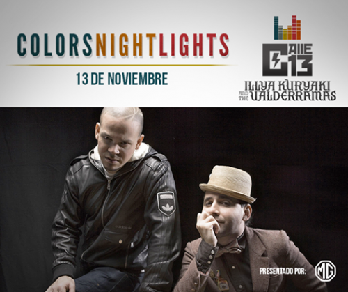 Colors Night Lights: Calle 13, Illya Kuryaki & The Valderramas y Molotov en Lima