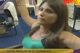 Combate: Lucía Covarrubias renuncia al programa en vivo - Video