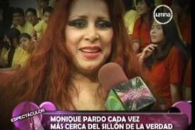 El valor de la verdad: Monique Pardo ya pasó la prueba del polígrafo