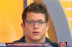 Gino Pesaressi admite responsabilidad en accidente