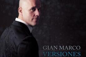 Gian Marco lanza su nuevo disco 'Versiones' desde México