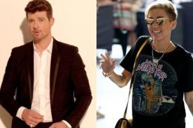 Robin Thicke deja entrever futura colaboración con Miley Cyrus