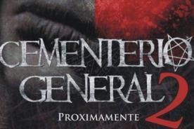 Cementerio General 2 se estaría estrenando para octubre del 2015