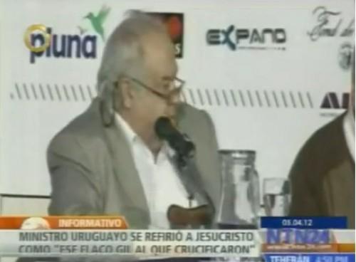 Video: Ministro uruguayo llamó 'flaco gil' a Jesucristo