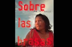 Documental peruano 'Sobre las brasas' gana festival de Poitiers
