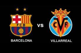 Liga BBVA: Barcelona vs. Villarreal, transmisión en vivo por ESPN +