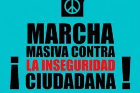 Anuncian Marcha masiva contra la inseguridad ciudadana