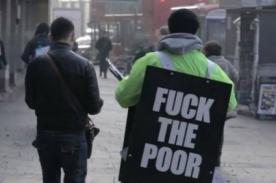 'Qué se joda el pobre': Polémica campaña viral sobre la pobreza - VIDEO