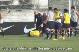 Video: Paolo Guerrero y Luis Ramirez golpeados en práctica de Corinthians