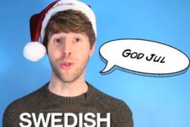 Jo, jo, jo ¿Cómo decir 'Feliz Navidad' en 24 idiomas? - VIDEO