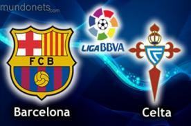 EN VIVO: Barcelona vs. Celta transmisión en vivo por ESPN - Liga BBVA