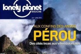 Revista Lonely Planet de Francia recomienda visitar Perú