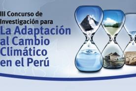III Concurso de Investigación para la Adaptación al Cambio Climático en el Perú