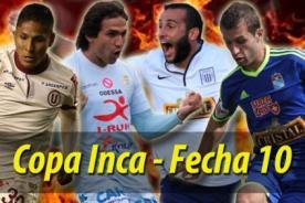 Copa Inca 2014: Así quedaron las tablas de posiciones por la décima fecha