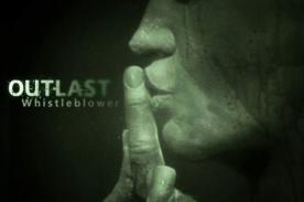 Regresa el terror con la nueva extensión Outlast: Whistleblower