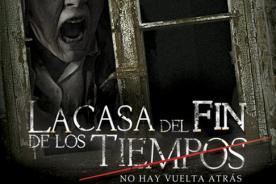 La Casa del Fin de los Tiempos Trailer: Film se estrena en Lima el 27 de Noviembre