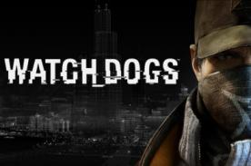 Videojuego 'Watch Dogs' ya tiene fecha de lanzamiento- Video
