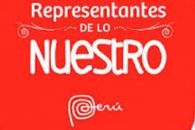 Marca Perú: Los cuatro embajadores te invitan a ser Representantes de lo Nuestro