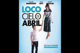 Loco cielo de abril: Película peruana es retirada de cines antes de su estreno