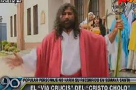 Actor que personifica a 'Cristo' no hará actuación por Semana Santa